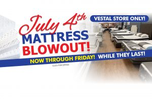 July 4th Mattress Blowout - Vestal Only